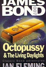 Octopussy and the Living Daylights (Fleming)