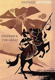 Frederick the Great (Nancy Mitford)