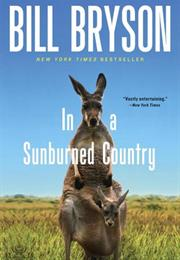 In a Sunburned Country (Bill Bryson)