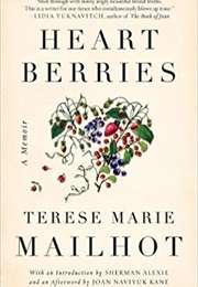 Heart Berries (Terese Marie Mailhot)