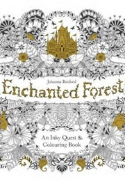 Enchanted Forest An Inky Quest And Colouring Book Johanna Basford