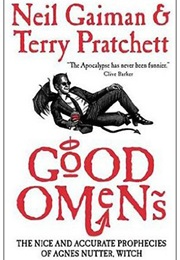 Good Omens (Neil Gaiman and Terry Pratchett)