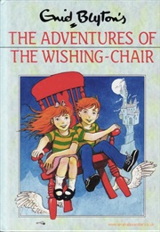 The Adventures of the Wishing-Chair (Enid Blyton)
