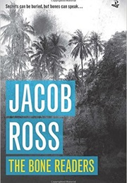 The Bone Readers (Jacob Ross)