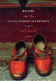 Balzac and the Little Chinese Seamstress (Dai Sijie)