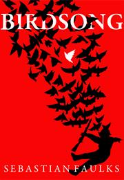 Birdsong – Sebastian Faulks