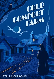Cold Comfort Farm (Stella Gibbons)