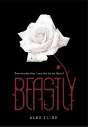 Beastly (Alex Flinn)