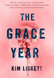 The Grace Year (Kim Liggett)