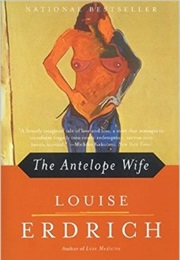 The Antelope Wife (Louise Erdrich)