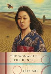 The Woman in the Dunes (Kobo Abe)