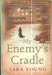 My Enemy's Cradle (Sara Young)