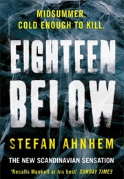 Eighteen Below (Stefan Anham)