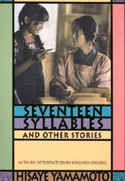 Seventeen Syllables and Other Stories (Hisaye Yamamotot)