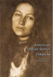 American Indian Stories (Zitkala-Sa)