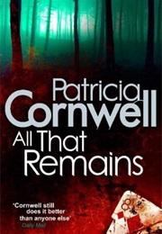 All That Remains (Patricia Cormwell)