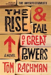 The Rise & Fall of Great Powers (Tom Rachman)