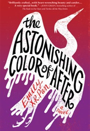 The Astonishing Color of After (Emily X.R. Pan)