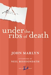 Under the Ribs of Death (John Marlyn)