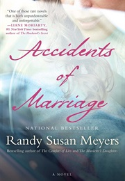 Accidents of Marriage (Randy Susan Meyers)