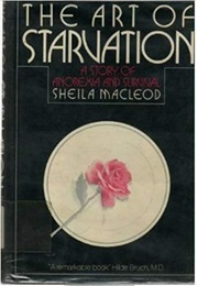 The Art of Starvation (Sheila Macleod)