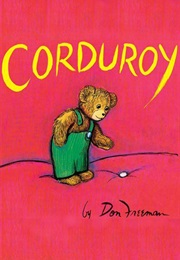 Corduroy (Don Freeman)