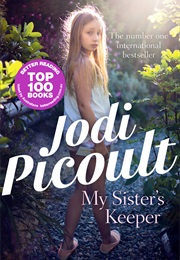 My Sister's Keeper (Jodi Picoult)