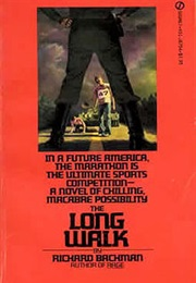 The Long Walk (Stephen King as Richard Bachman)