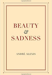 Beauty and Sadness (André Alexis)
