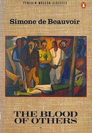 The Blood of Others (Simone De Beauvoir)