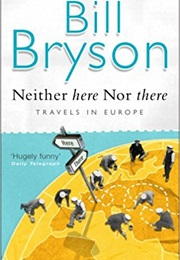 Neither Here, nor There (Bill Bryson)