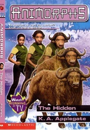 Animorphs: The Hidden (K.A. Applegate)