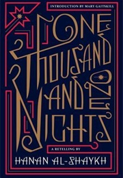 One Thousand and One Nights: A Retelling (Hanan Shaykh)