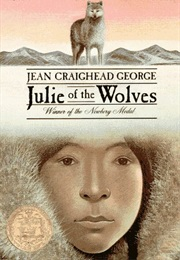 Julie of the Wolves (Jean Craighead George)