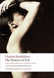 The Flowers of Evil (Charles Baudelaire)