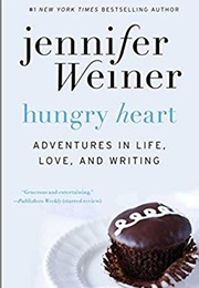 Hungry Heart (Jennifer Weiner)