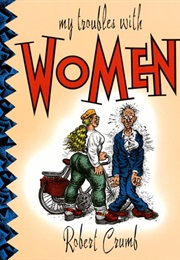 My Troubles With Women (Robert Crumb)