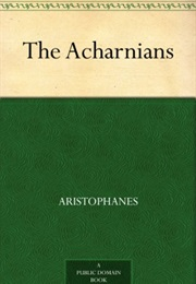 The Acharnians (Aristophanes)