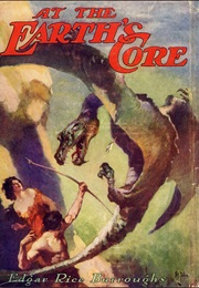 At the Earth's Core (Edgar Rice Burroughs)