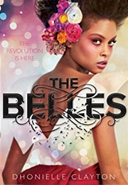 The Belles (Dhonielle Clayton)