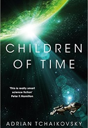 Children of Time (Adrian Tchaikovsky)