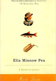Ella Minnow Pea (Mark Dunn)