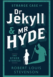 The Strange Case of Dr. Jekyll and Mr. Hyde (Robert Louis Stevenson)
