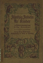 Fifty Fables for Children (Wilhelm Hey)