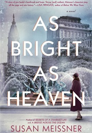 As Bright as Heaven (Susan Meissner)