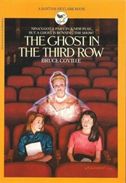 The Ghost in the Third Row (Bruce Coville)