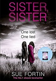Sister Sister (Sue Fortin)