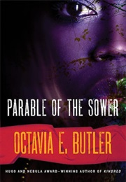Parable of the Sower (Octavia E. Butler)