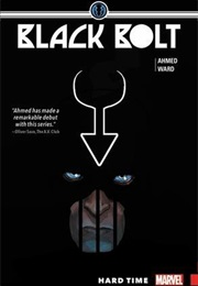 Black Bolt Vol. 1: Hard Time (Saladin Ahmed)