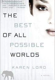 The Best of All Possible Worlds (Karen Lord)
